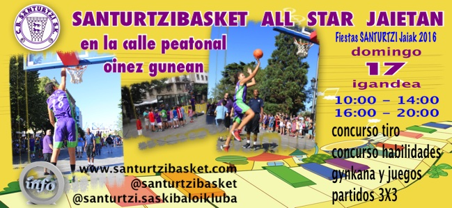 "PREPARATE PARA UNA NUEVA EDICION DEL ""SANTURTZIBASKET ALL STAR JAIETAN"" EL DOMINGO 17"
